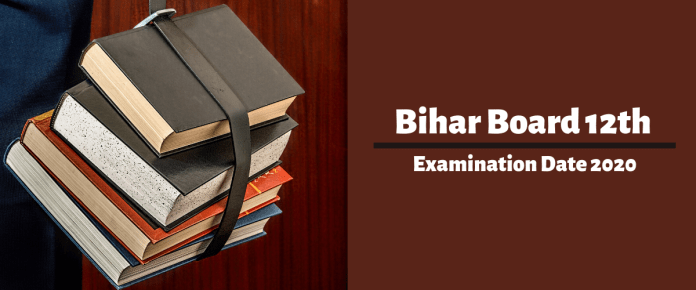 Bihar Board 12th Examination Date 2020