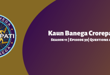 Kaun Banega Crorepati (KBC) Season 11 Episode 39 Questions and Answers