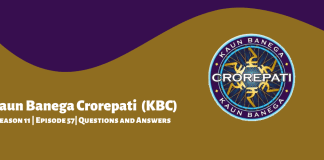 Kaun Banega Crorepati (KBC) Season 11 Episode 57 Questions and Answers