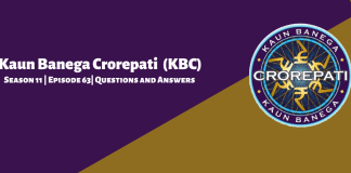 Kaun Banega Crorepati (KBC) Season 11 Episode 63 Questions and Answers