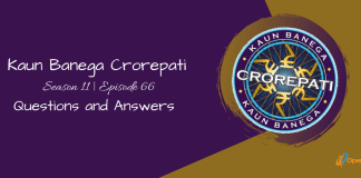 Kaun Banega Crorepati (KBC) Season 11 Episode 66 Questions and Answers