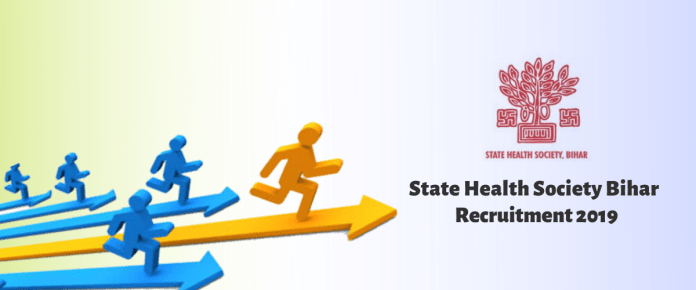 State Health Society Bihar Recruitment 2019