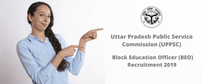 UPPSC Block Education Officer (BEO) Recruitment 2019 Online Form