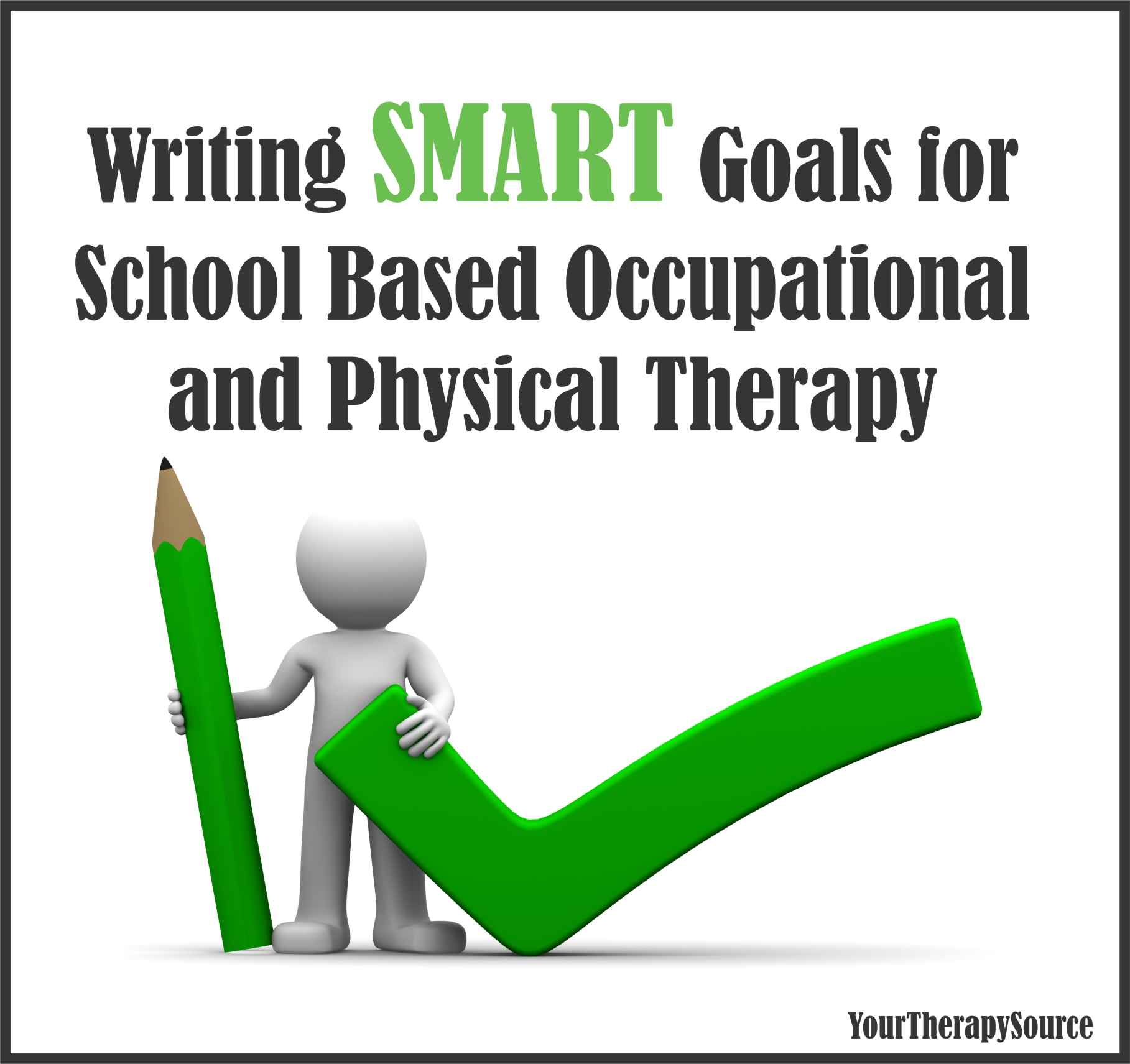 Writing Smart Goals For School Based Ot And Pt