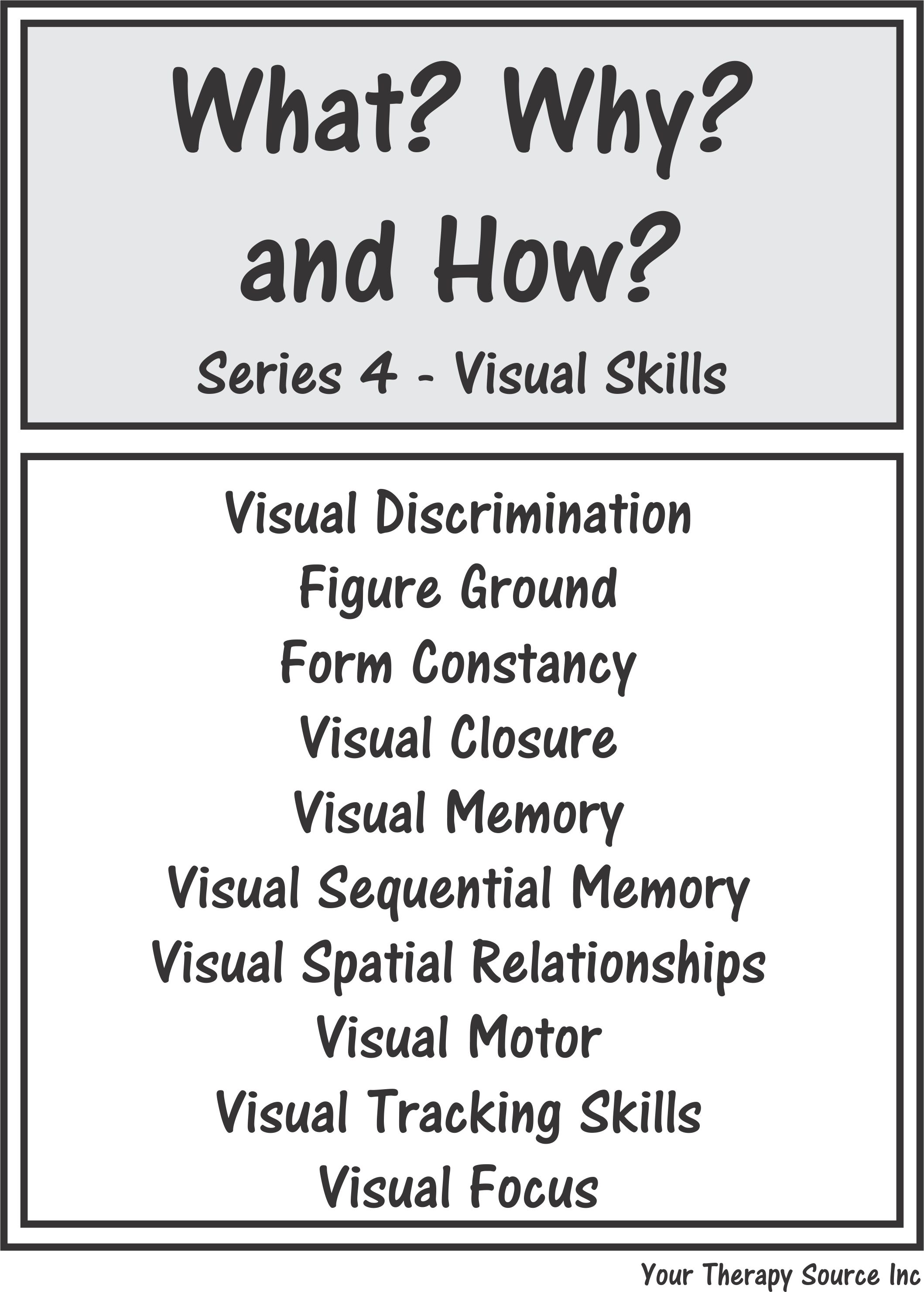 What Why And How Series 4 Visual Skills
