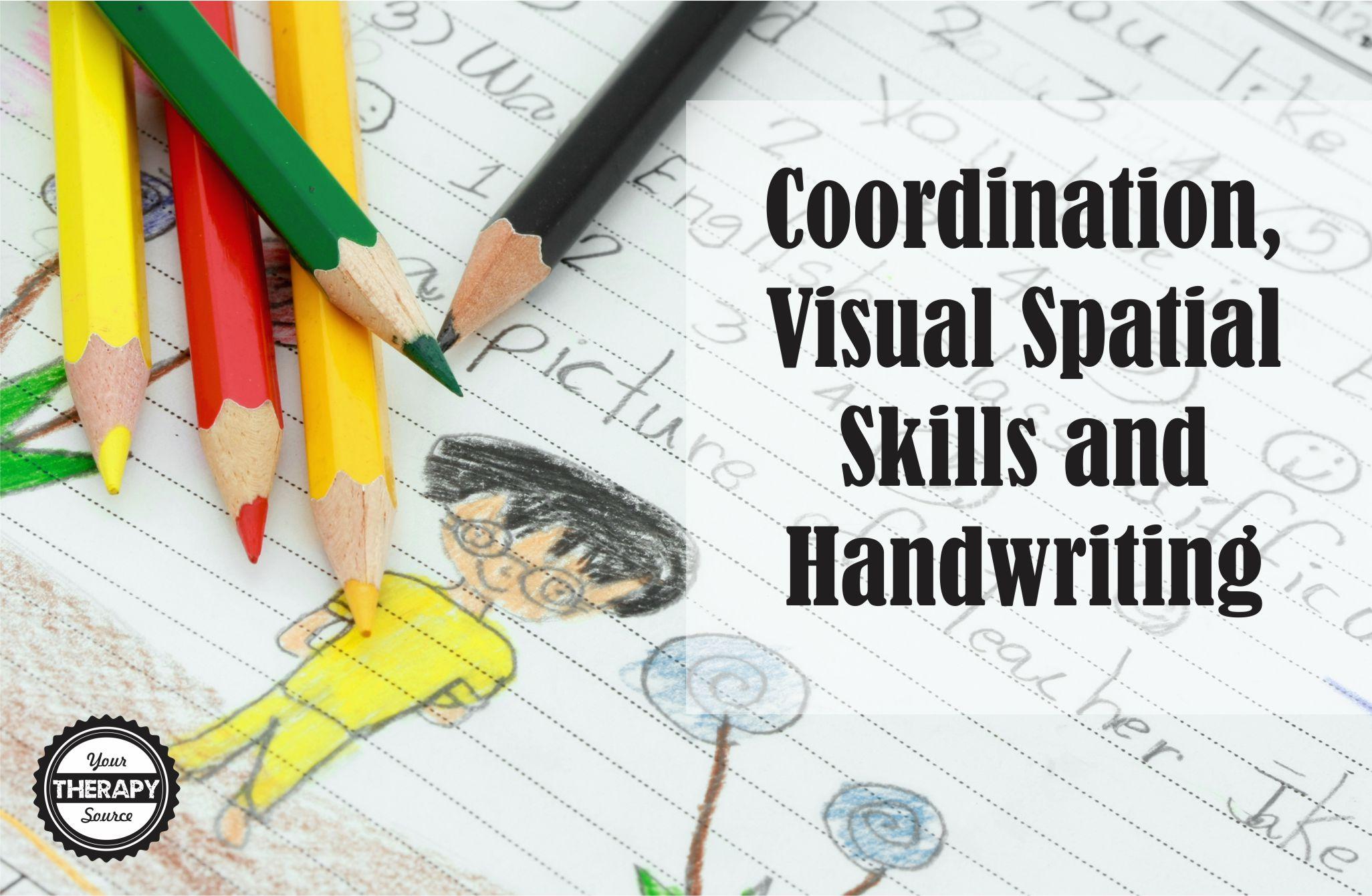 Coordination Visual Spatial Skills And Handwriting