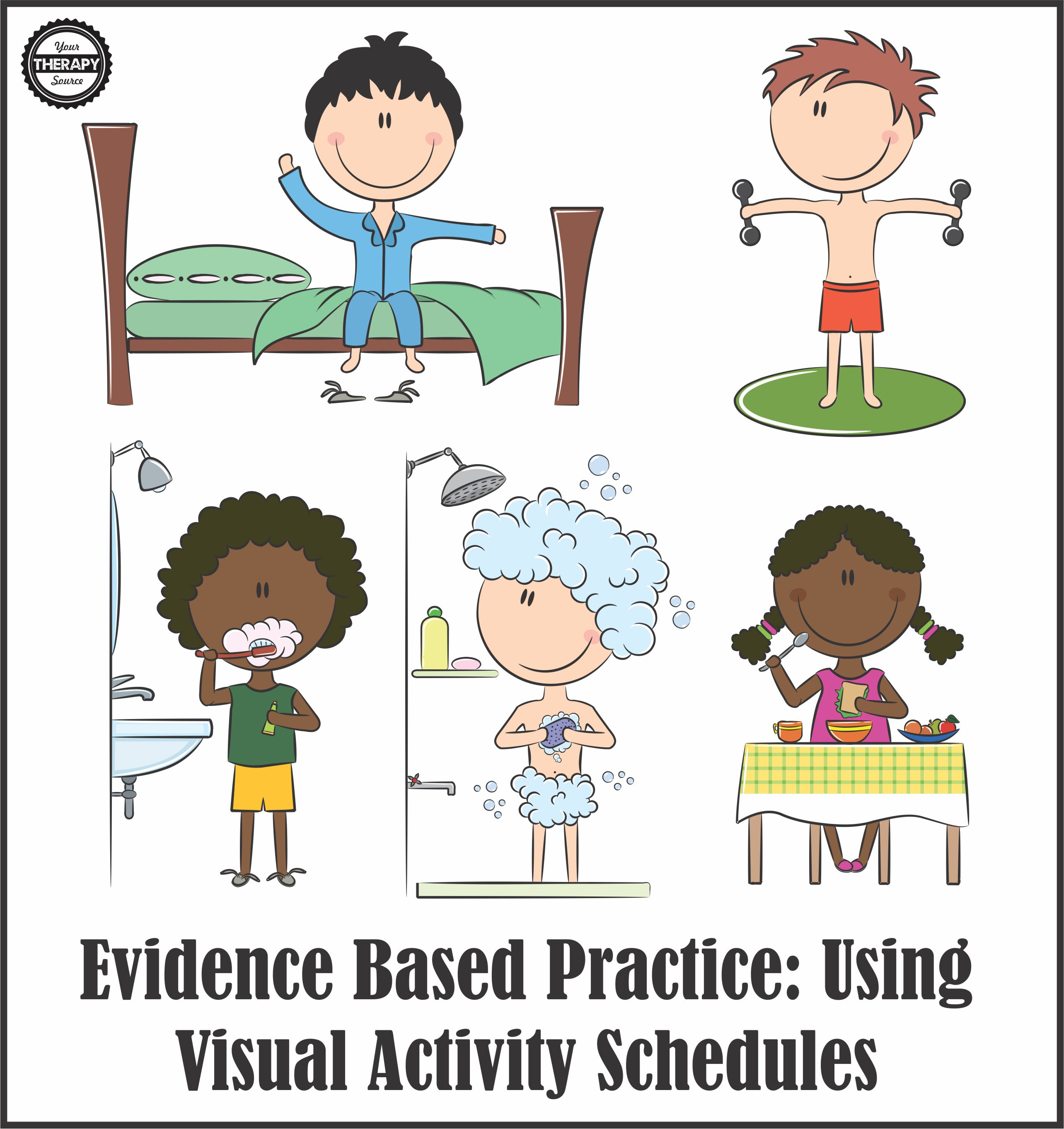 Evidence Based Practice Visual Activity Schedules