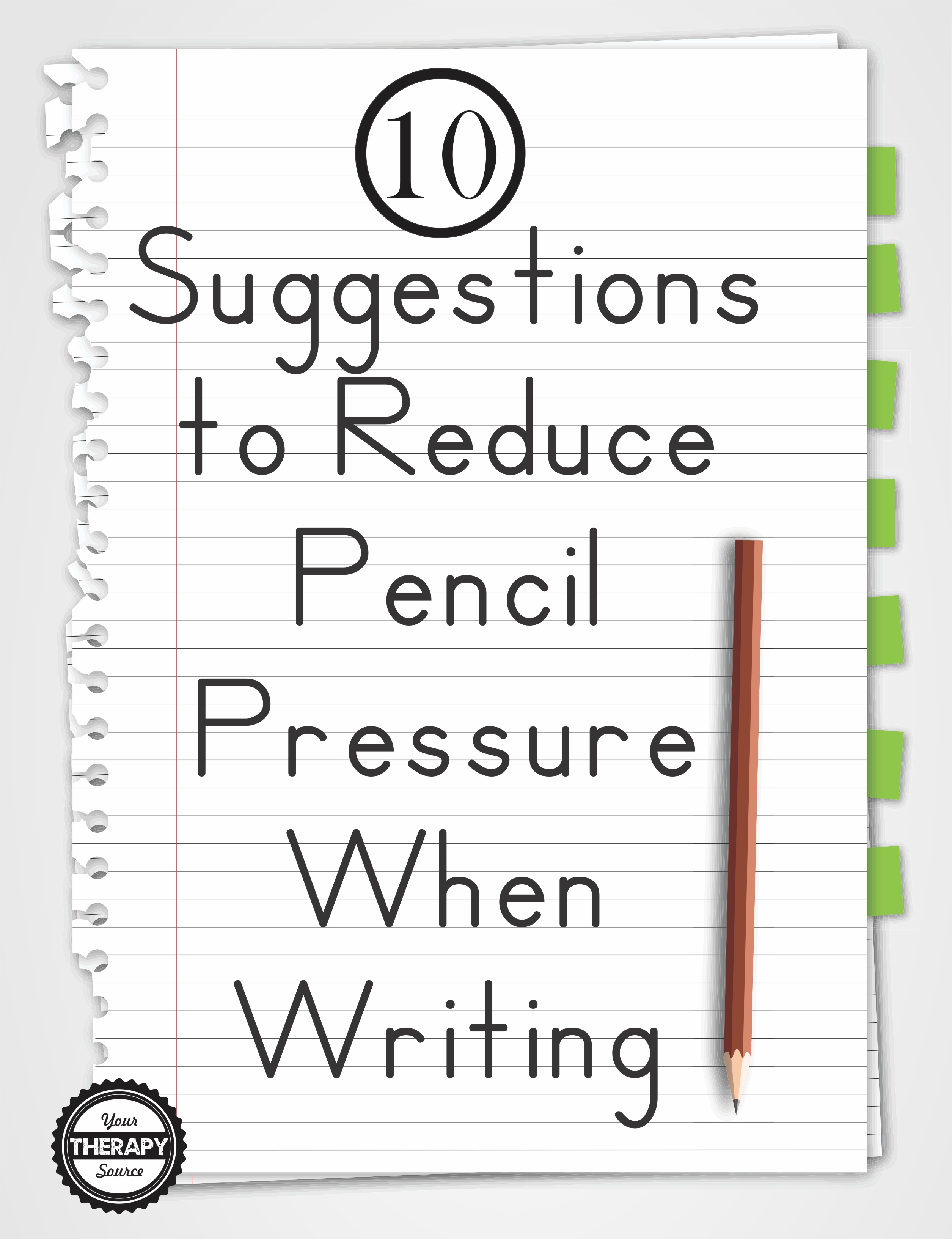 10 Suggestions To Reduce Pencil Pressure When Writing