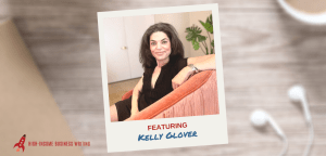 #221: Kelly Glover on How to Build Your Trust and Credibility as a Writer by Being a Guest on Podcasts