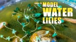 How to Model Water Lilies