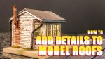 How to Add Details to Model Roofs