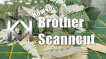 Brother Scanncut