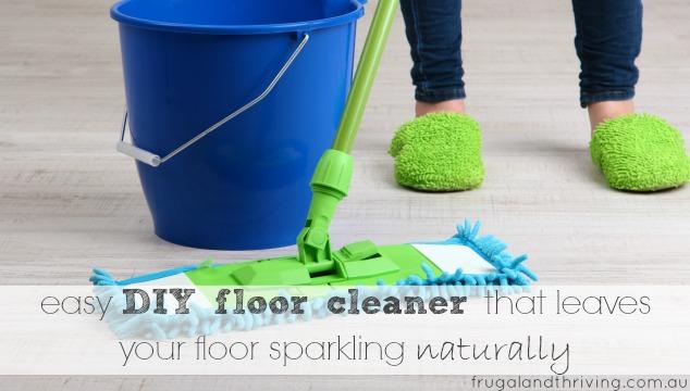 best diy floor cleaner that leaves your