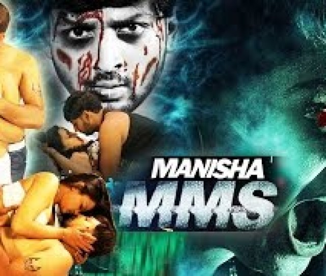 Manisha Mms Uncensored Hd Bollywood Horror Movie  Monisha Hindi Movies