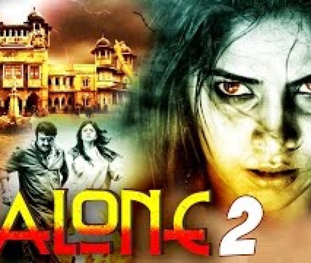 Alone   Full Horror Hindi Dubbed Movie South Dubbed Hindi Movies