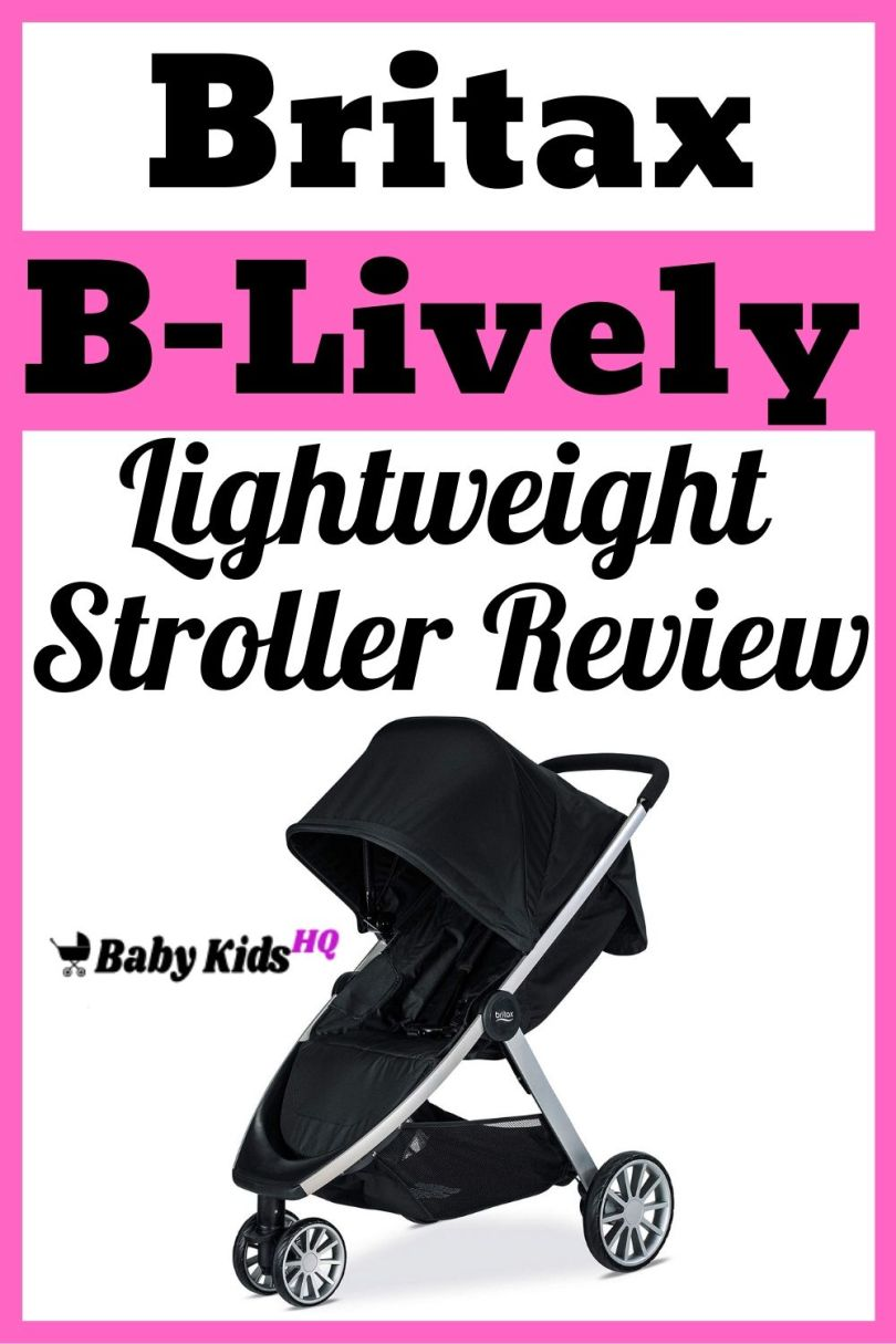 Britax B-Lively Lightweight Stroller Review