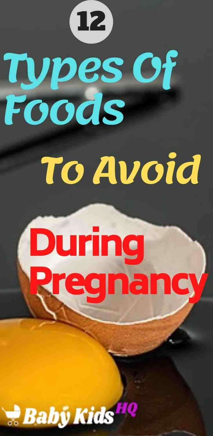 12 Types Of Foods Or Meals To Avoid During Pregnancy 5