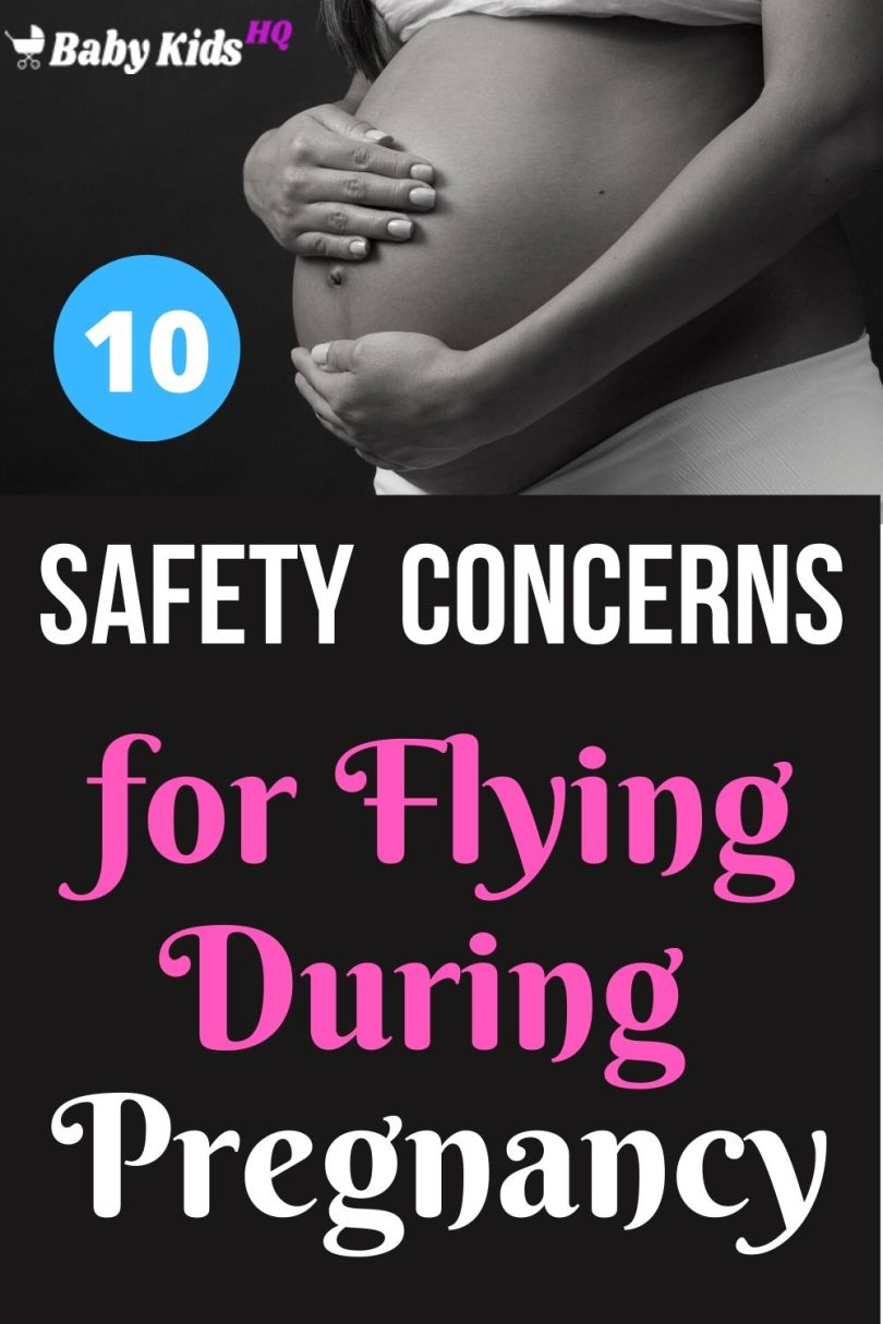 10 Safety Concerns for Flying During Pregnancy