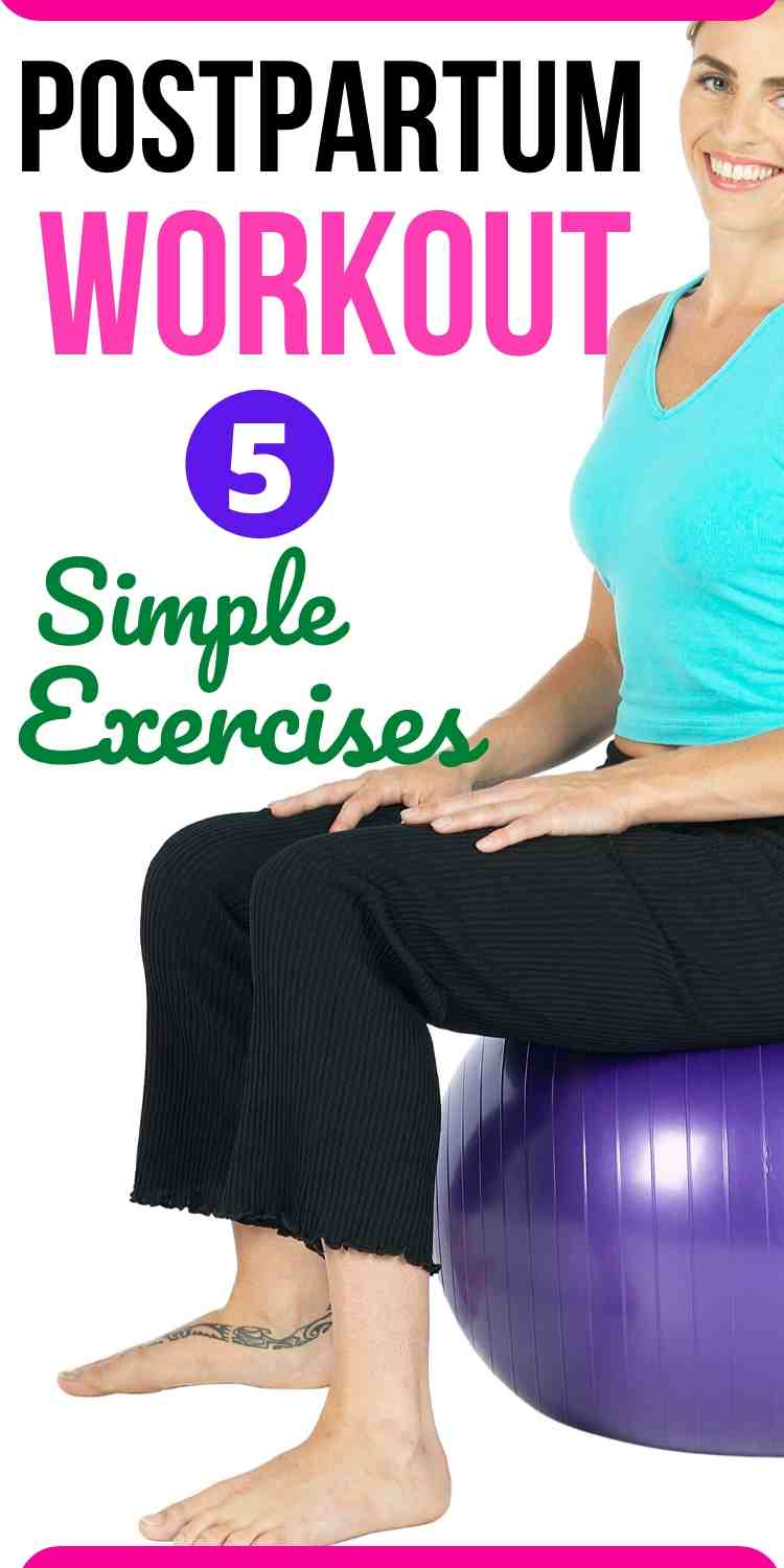 Postpartum Workout 5 Simple Exercises To Start