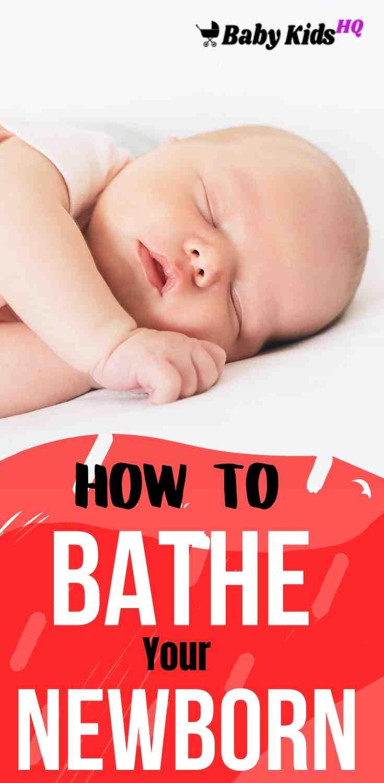 How To Bathe Your Newborn