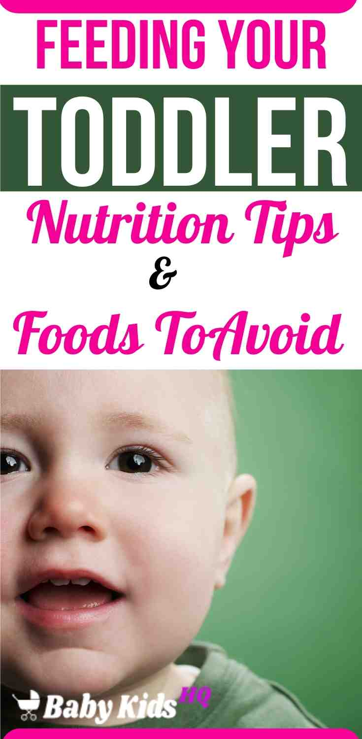 Feeding Your Toddler(1 to 2 Year Old) Foods To Avoid & Nutrition Tips 2