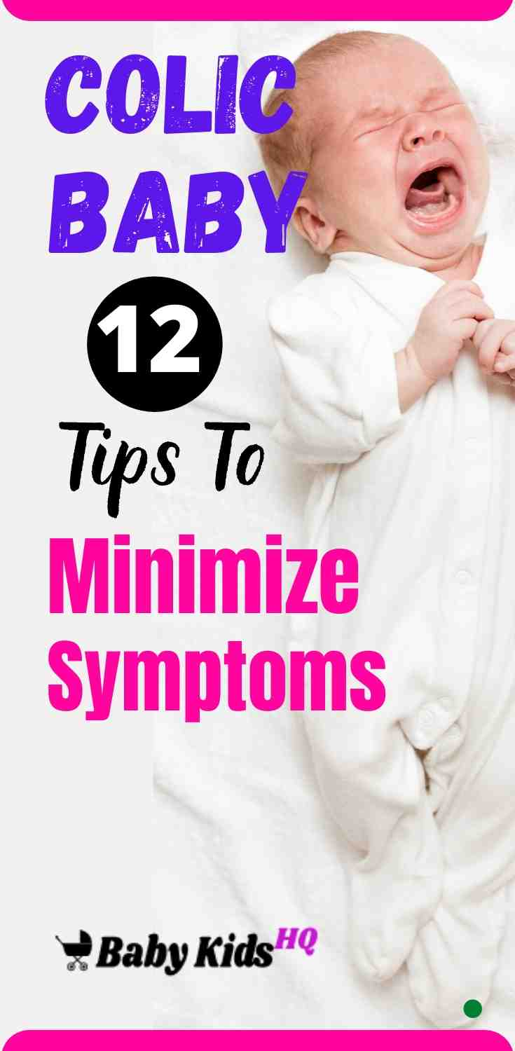 Colic and Your Baby : 11 Tips To Minimize Colic Symptoms. 2