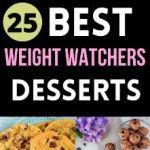 25 Best Weight Watchers Desserts with Smart Points