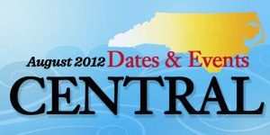 August Dates and Events in Central North Carolina