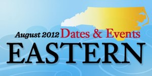 August Dates and Events in Eastern North Carolina