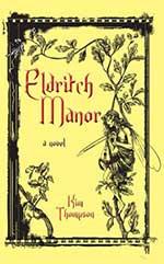 Eldritch Manor by Kim Thompson