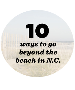 10 ways to go beyond the beach