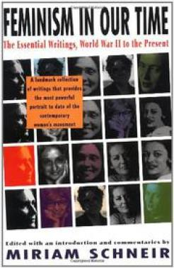 FEMINISM IN OUR TIME by Miriam Schneir