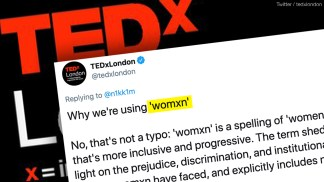 TEDxLondon Replaces 'Women' With 'Inclusive' Term 'Womxn'