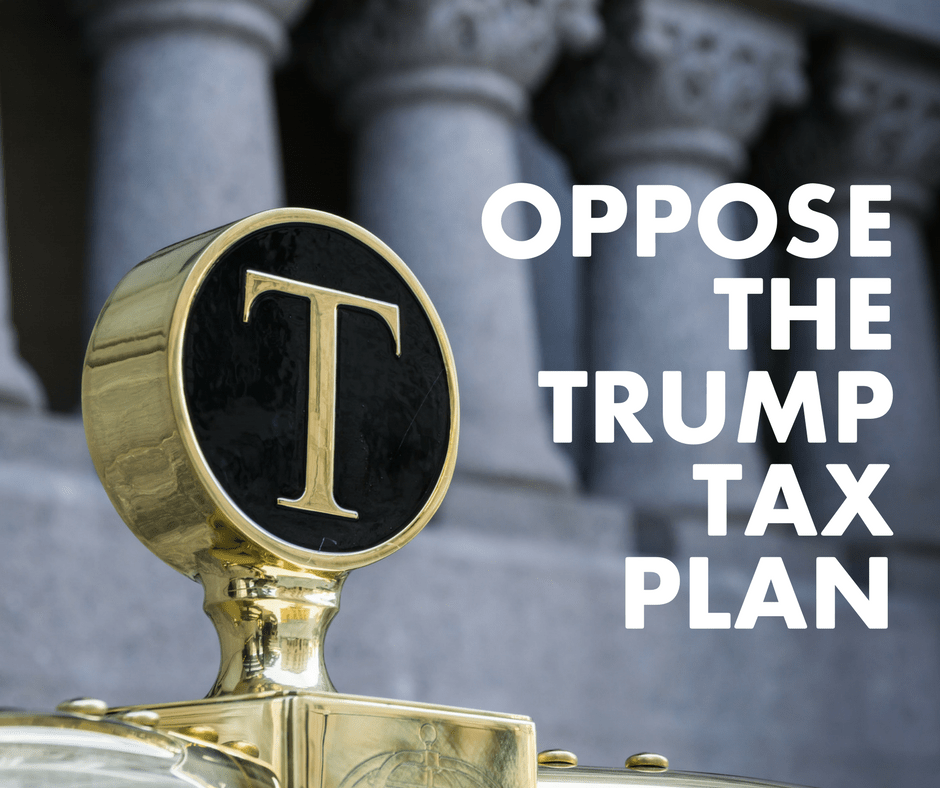 Oppose the Trump Tax Plan   Responsible Wealth Project  Sign the letter below