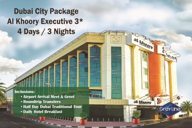 DUBAI City Package - AL KHOORY HOTEL 3* - 4 days/3 nights