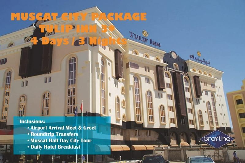 MUSCAT City Package - TULIP INN HOTEL 3* - 4 days / 3 nights
