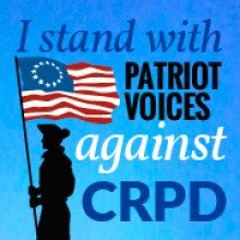 Help Patriot Voices Stop CRPD