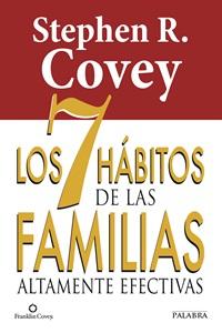 Los 7 hábitos de las familias altamente efectivas