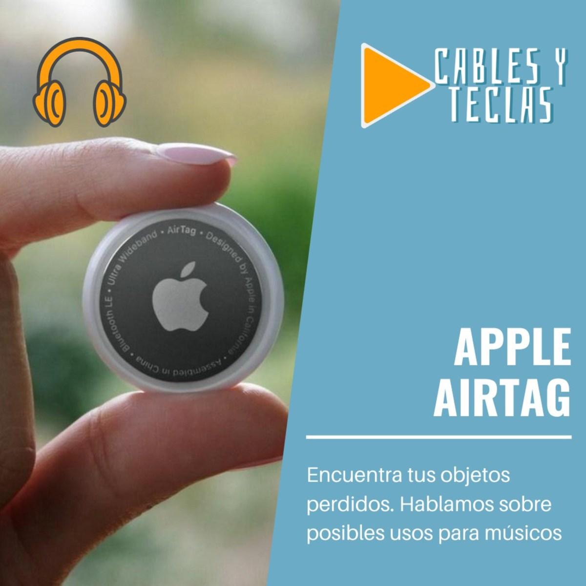 Apple AirTags – Se acabó perder tu equipo