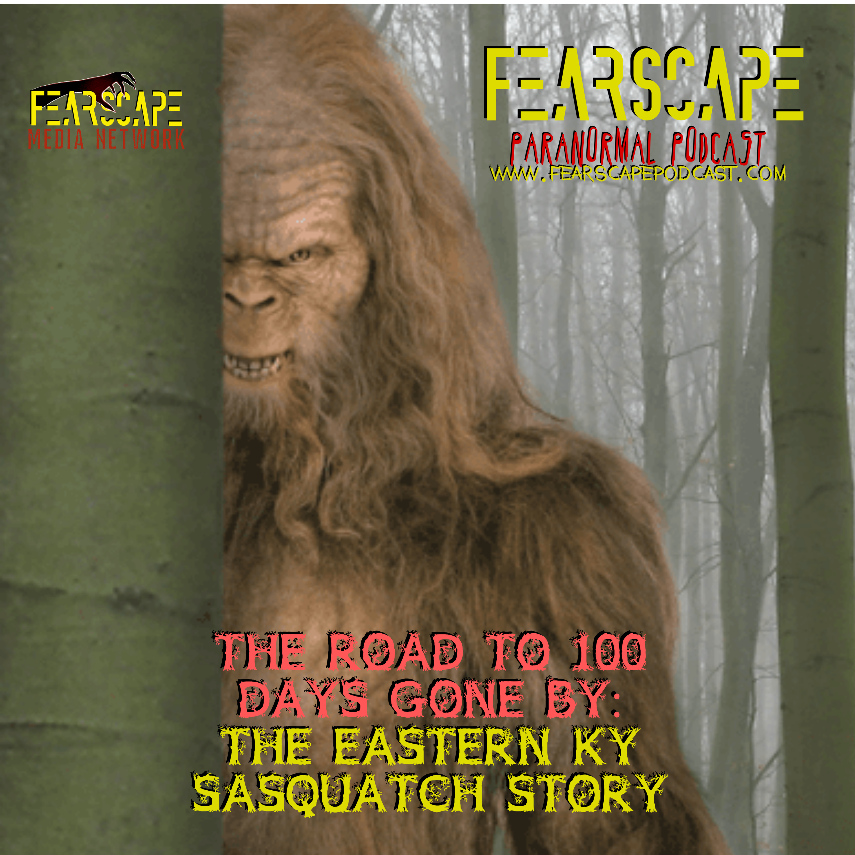 The Road to 100: Days Gone By – The Eastern KY Sasquatch Story