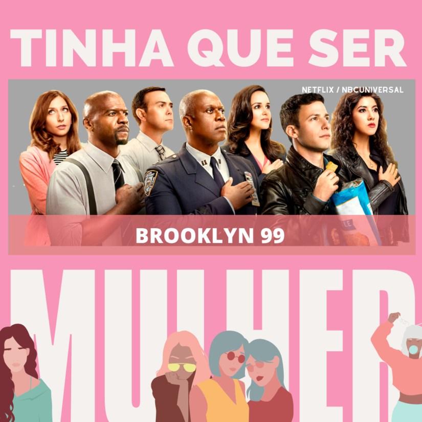 Brooklyn 99 | Tinha que ser Mulher 2 – Final