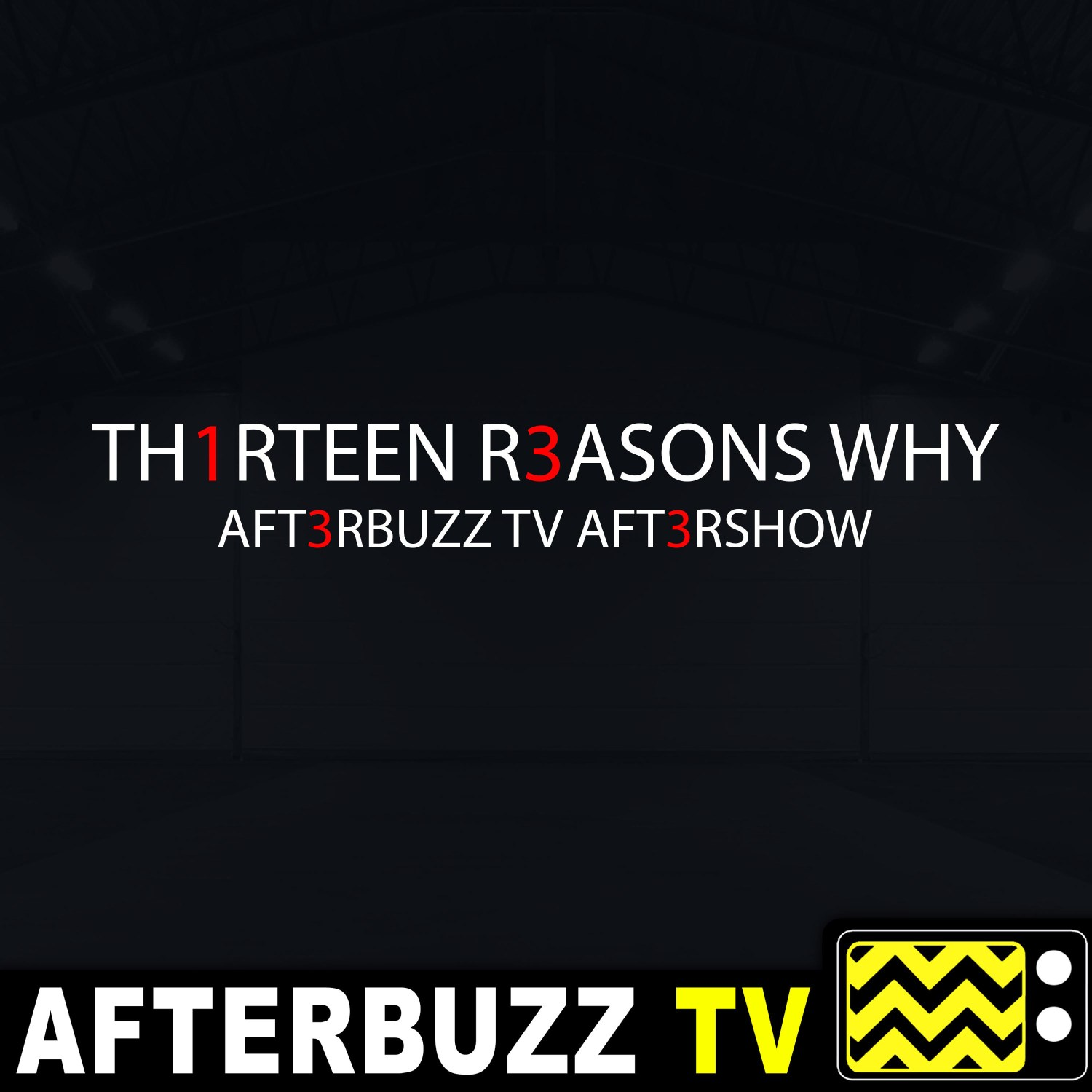 The 13 Reasons Why Podcast