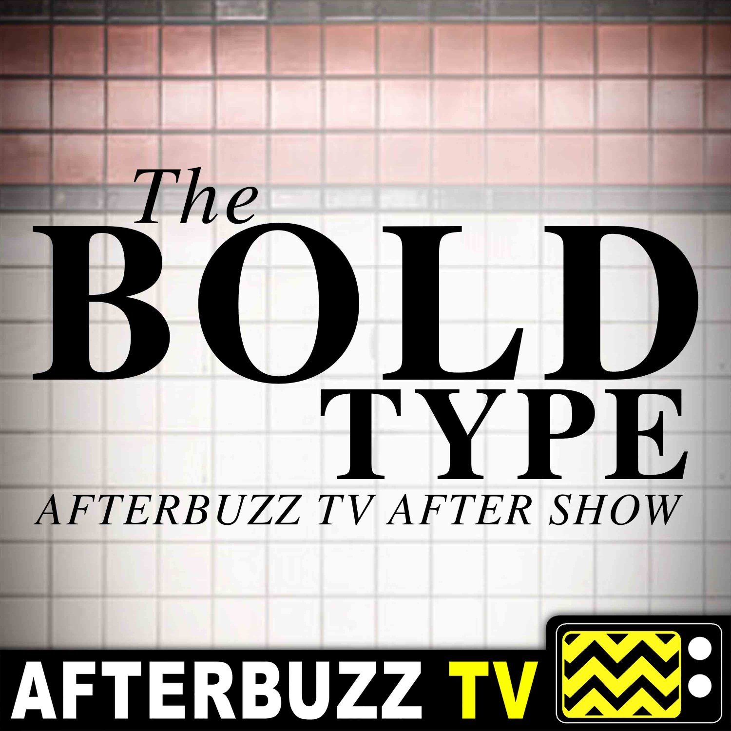 The Bold Type Podcast