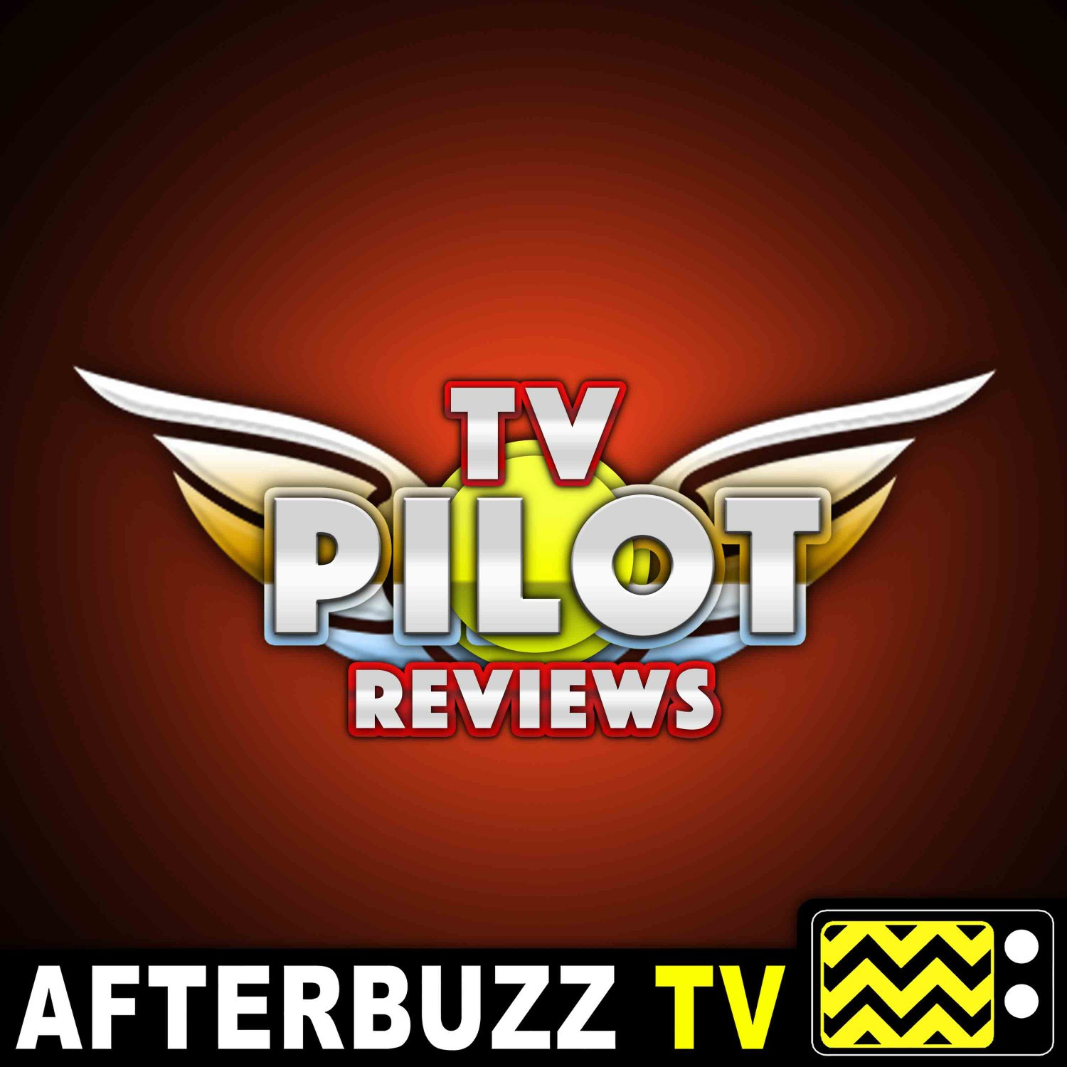 TV Pilot Reviews - AfterBuzz TV