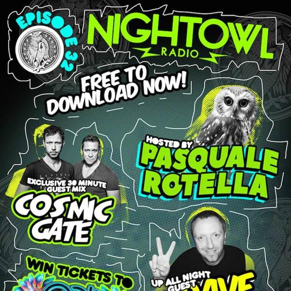 'Night Owl Radio' 032 ft. Cosmic Gate and Dave Ralph ...