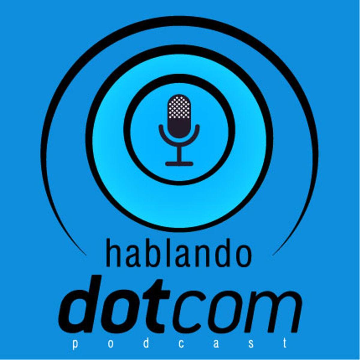 Hablando DotCom Podcast