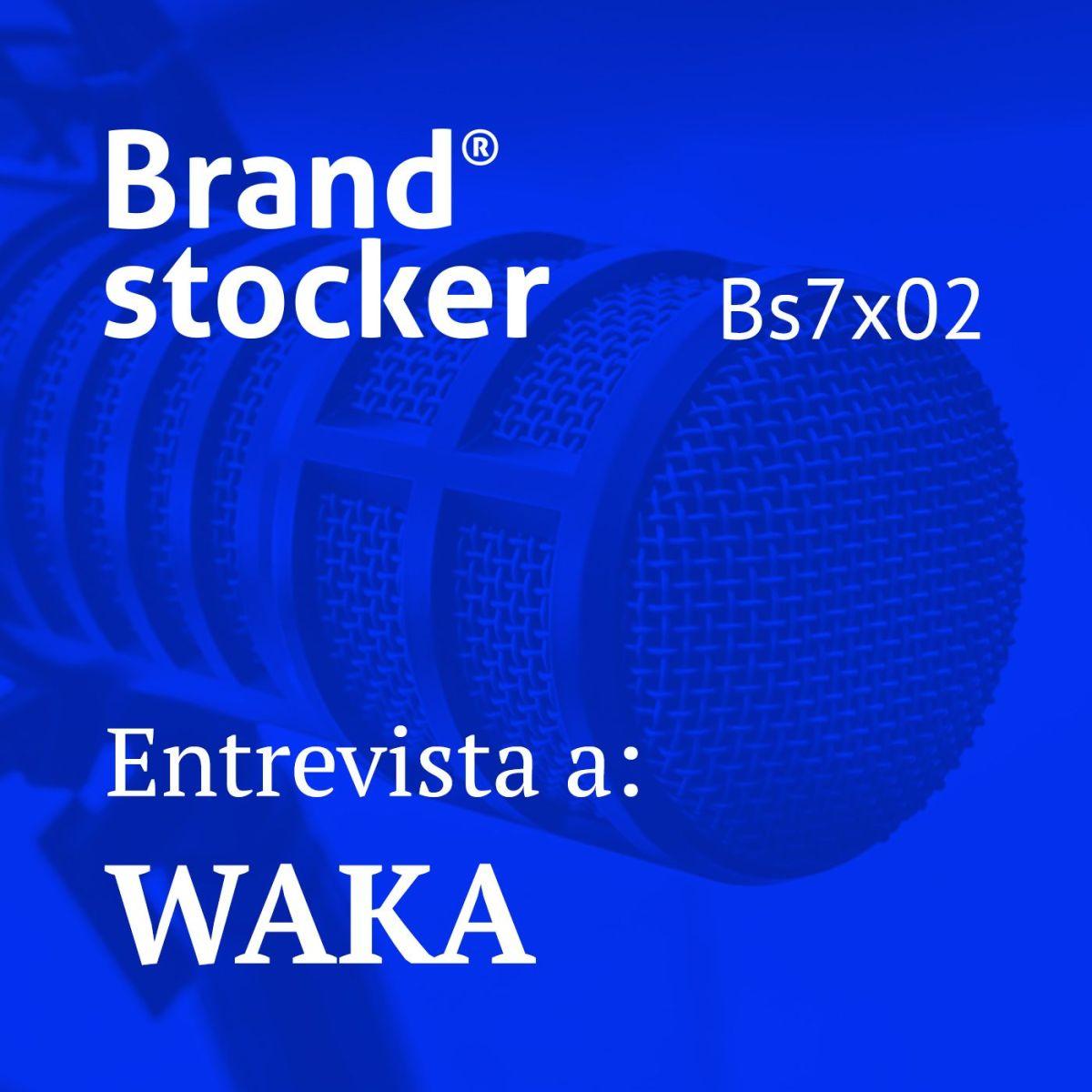 Bs7x02 – Hablamos de branding con el estudio Waka