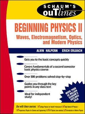 Schaum's Outline of Beginning Physics II: Electricity and ...