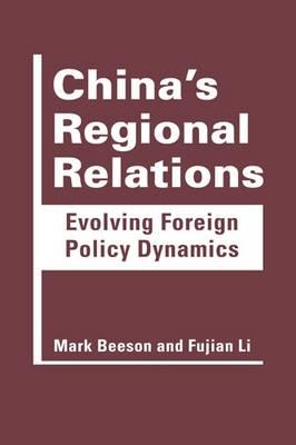 China's Regional Relations : Mark Beeson : 9781626370401