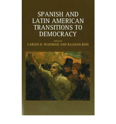 Spanish and Latin American Transitions to Democracy ...